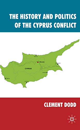 9780230242111: The History and Politics of the Cyprus Conflict