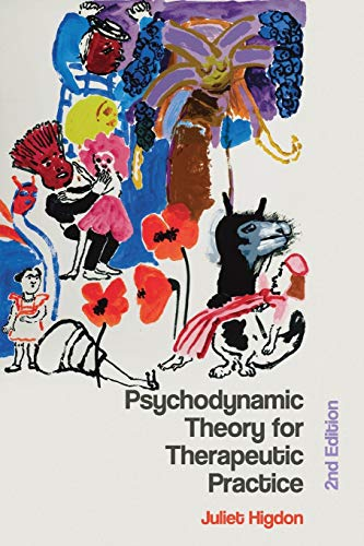 9780230242470: Psychodynamic Theory for Therapeutic Practice