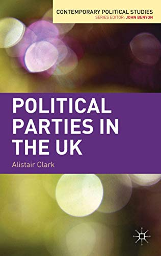 9780230242494: Political Parties in the UK (Contemporary Political Studies)