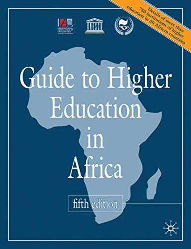 Guide to Higher Education in Africa: International Assoc of Universities