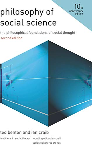 9780230242593: Philosophy of Social Science: The Philosophical Foundations of Social Thought (Traditions in Social Theory)