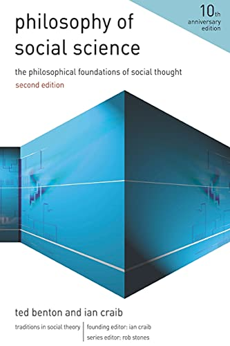 9780230242609: Philosophy of Social Science: The Philosophical Foundations of Social Thought (Traditions in Social Theory)