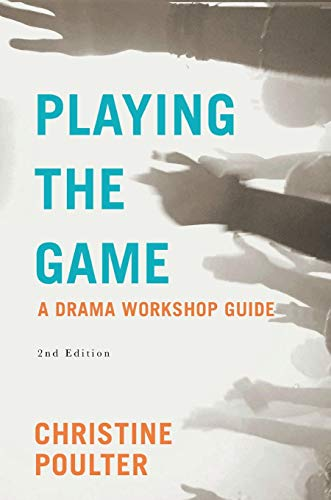 9780230242760: Playing the Game: A Drama Workshop Guide