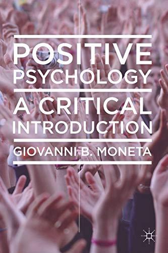 9780230242937: Positive Psychology: A Critical Introduction