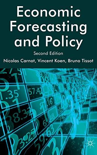 Economic Forecasting and Policy: Carnot, Nicolas; Koen, Vincent; Tissot, Bruno
