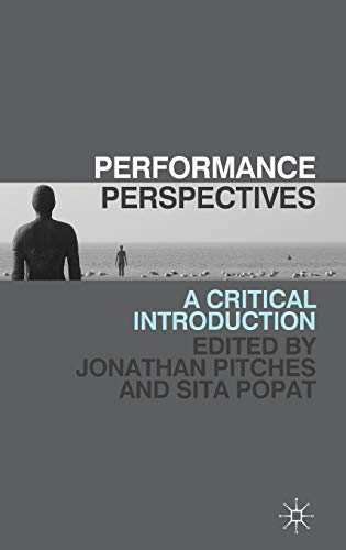 9780230243453: Performance Perspectives: A Critical Introduction