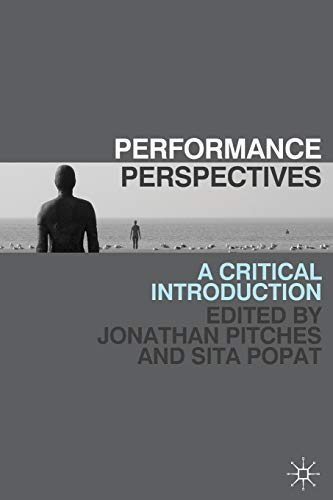 9780230243460: Performance Perspectives: A Critical Introduction