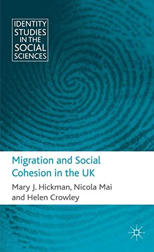 Migration and Social Change in the UK