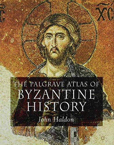 9780230243644: The Palgrave Atlas of Byzantine History