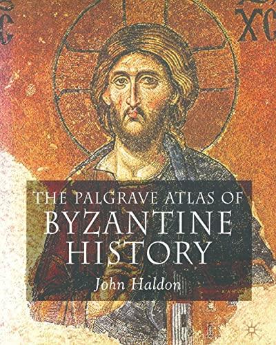 9780230243644: The Palgrave Atlas of Byzantine History