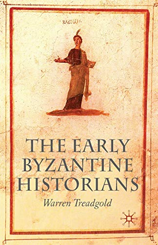 9780230243675: The Early Byzantine Historians