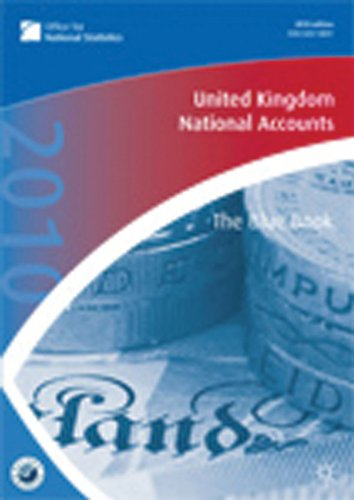United Kingdom National Accounts 2010: The Blue Book: The Office for National Statistics