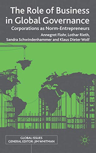 9780230243972: The Role of Business in Global Governance: Corporations as Norm-Entrepreneurs (Global Issues)