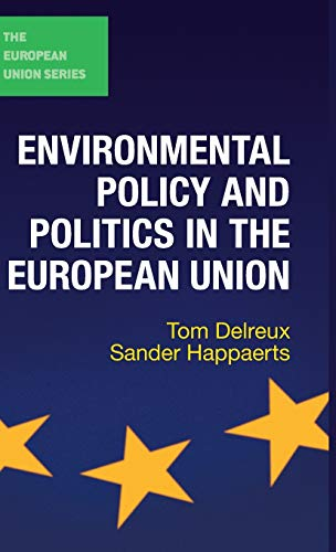9780230244252: Environmental Policy and Politics in the European Union (The European Union Series)