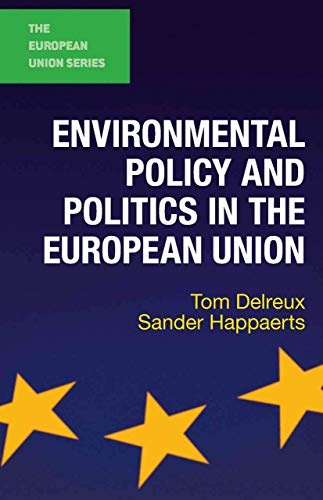 9780230244269: Environmental Policy and Politics in the European Union