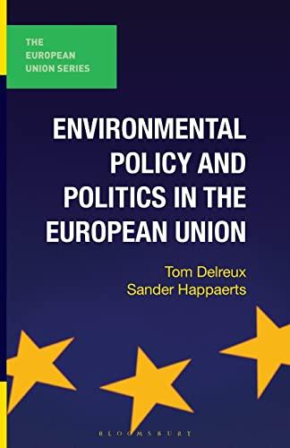 9780230244269: Environmental Policy and Politics in the European Union (The European Union Series)