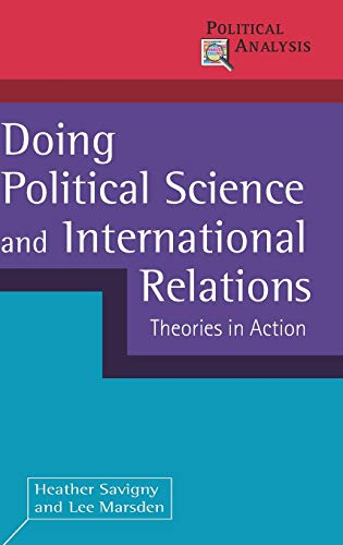 9780230245860: Doing Political Science and International Relations: Theories in Action