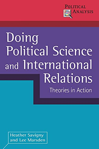 9780230245877: Doing Political Science and International Relations: Theories in Action