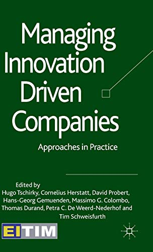 Managing Innovation Driven Companies: Approaches in Practice