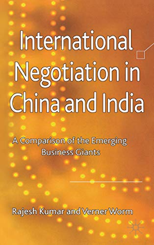9780230245945: International Negotiation in China and India: A Comparison of the Emerging Business Giants
