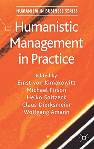 9780230246324: Humanistic Management in Practice