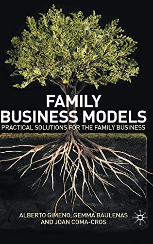 9780230246522: Family Business Models: Practical Solutions for the Family Business