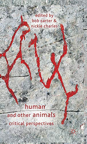 Human and Other Animals: Critical Perspectives: Bob Carter