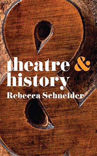 9780230246614: Theatre & History