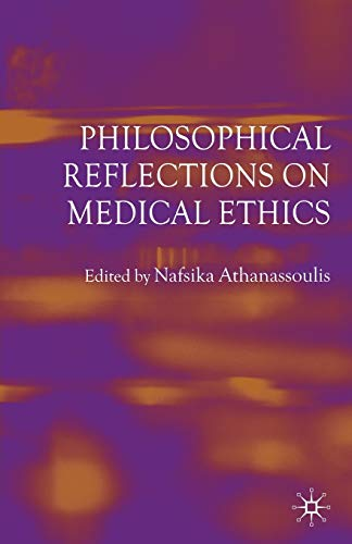 9780230247048: Philosophical Reflections on Medical Ethics