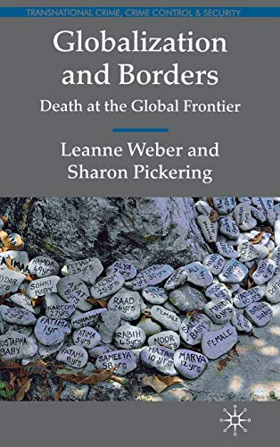 9780230247345: Globalization and Borders: Death at the Global Frontier (Transnational Crime, Crime Control and Security)