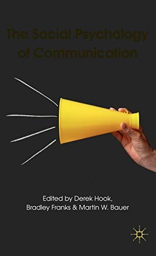 9780230247352: The Social Psychology of Communication