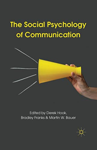 9780230247369: The Social Psychology of Communication