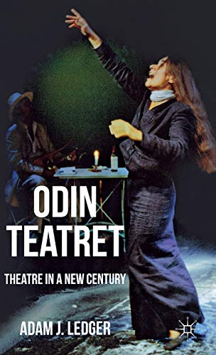 9780230247482: Odin Teatret: Theatre in a New Century