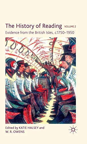 9780230247550: The History of Reading, Volume 2: Evidence from the British Isles, c.1750-1950