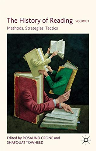 9780230247567: The History of Reading, Volume 3: Methods, Strategies, Tactics