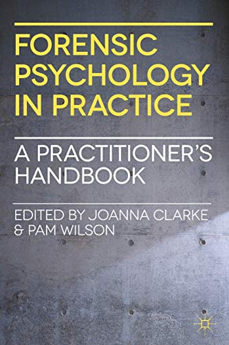 9780230247772: Forensic Psychology in Practice: A Practitioner's Handbook