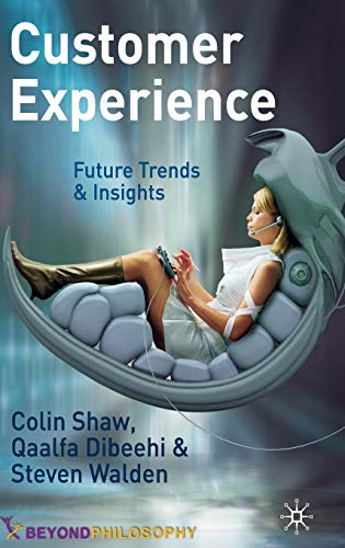 9780230247819: Customer Experience: Future Trends and Insights