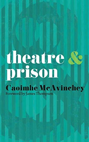 9780230247932: Theatre and Prison