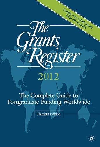 Grants Register 2012 (Hardcover): Palgrave Macmillan Ltd