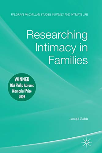 9780230248090: Researching Intimacy in Families (Palgrave Macmillan Studies in Family and Intimate Life)