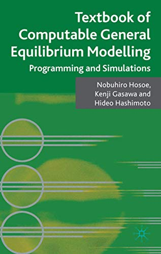 9780230248144: Textbook of Computable General Equilibrium Modeling: Programming and Simulations