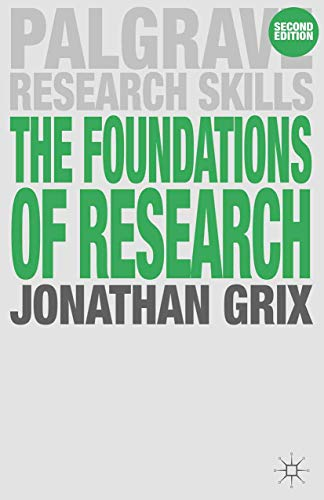 9780230248977: The Foundations of Research (Palgrave Research Skills)