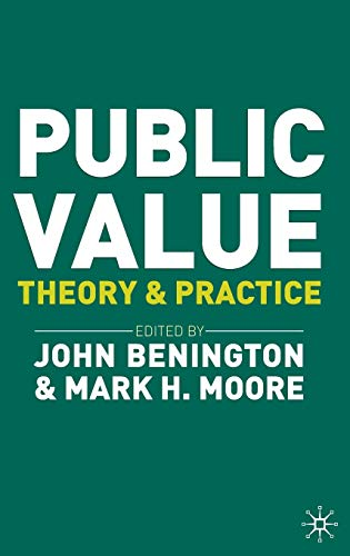9780230249035: Public Value: Theory and Practice