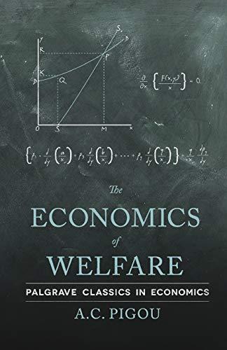 9780230249318: The Economics of Welfare (Palgrave Classics in Economics)