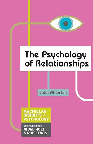 9780230249417: The Psychology of Relationships (Palgrave Insights in Psychology Series)