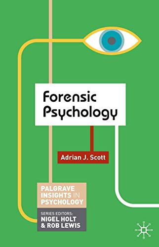 9780230249424: Forensic Psychology (Palgrave Insights in Psychology series)