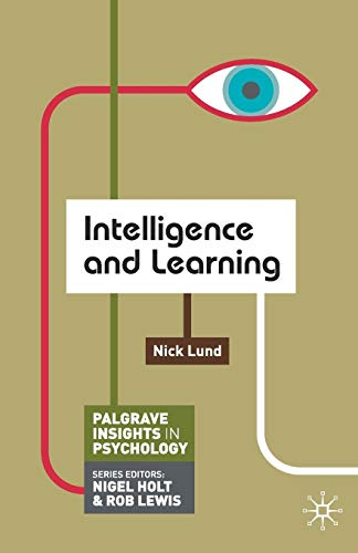 9780230249448: Intelligence and Learning (Palgrave Insights in Psychology series)