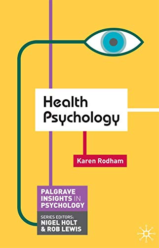 9780230249455: Health Psychology (Palgrave Insights in Psychology series)