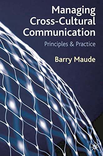 9780230249530: Managing Cross-Cultural Communication: Principles and Practice