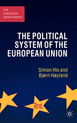 9780230249813: The Political System of the European Union (The European Union Series)